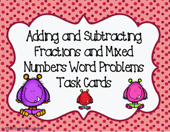 Adding and Subtracting Fractions and Mixed Numbers- TEKS 5.3K
