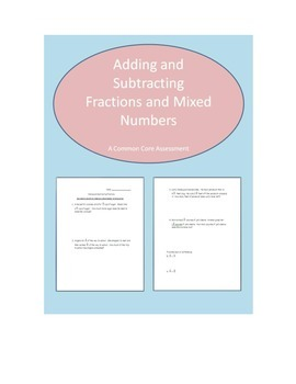 Adding and Subtracting Fractions and Mixed Numbers Assessment Common