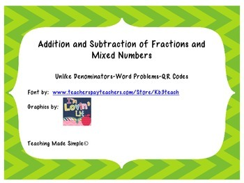 Adding and Subtracting Fractions and Mixed Numbers QR Task Cards
