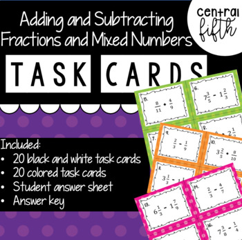 Adding and Subtracting Fractions and Mixed Numbers Task Cards