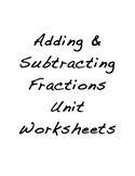 Adding and Subtracting Fractions and Mixed Numbers Unit Worksheets