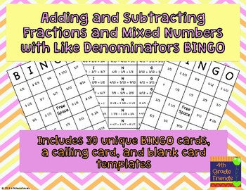 Adding and Subtracting Fractions and Mixed Numbers with Like Denominators BINGO