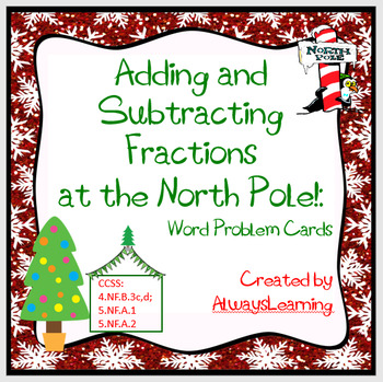 Adding and Subtracting Fractions at the North Pole!: Holid