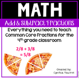 Adding and Subtracting Fractions in 4th Grade for the Common Core Classroom