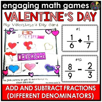 Valentine's Day Adding and Subtracting Fractions with Different Denominators