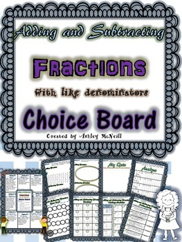 Adding and Subtracting Fractions with Like Denominators Choice Board