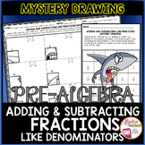 Adding and Subtracting Fractions with Like Denominators My