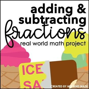 Adding and Subtracting Fractions with Like Denominators Project