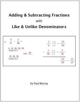 Adding and Subtracting Fractions with Like & Unlike Denominators