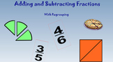 Adding and Subtracting Fractions with Regrouping Lesson