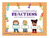 Adding and Subtracting Fractions with Unlike Denominators 5.NF.A.1 and 5.NF.A.2