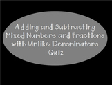 Adding and Subtracting Fractions with Unlike Denominators Quiz