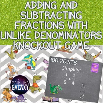 Adding and Subtracting Fractions with Unlike Denominators Review Game