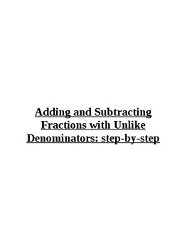 Adding and Subtracting Fractions with Unlike Denominators: step-by-step