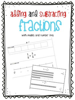 Adding and Subtracting Fractions (with models and number lines)