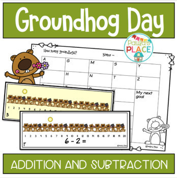 Adding and Subtracting (Groundhog Day Theme)