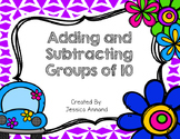 Adding and Subtracting Groups of 10