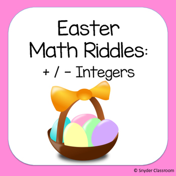 Easter Adding and Subtracting Integers Math Riddles