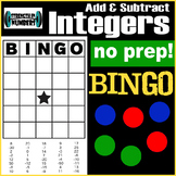 Adding and Subtracting Integers BINGO!  No prep!