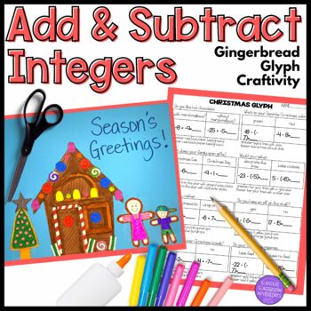 Adding and Subtracting Integers Gingerbread Craftivity Glyph
