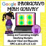 Adding and Subtracting Integers Google Classroom TEKS 6.2A 6.2B 6.3C 6.3D