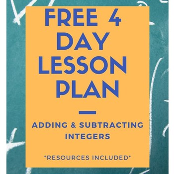 Adding and Subtracting Integers Lesson Plan (FREE) - 4 Days