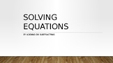 Solving Equations by Adding and Subtracting PowerPoint