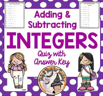 Adding and Subtracting Integers QUIZ Add Subtract Integer with Answer Key