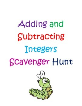 Adding and Subtracting Integers Scavenger Hunt