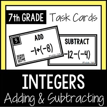 Adding and Subtracting Integers TASK CARDS with QR Codes 7