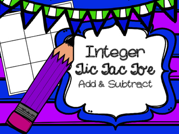 Integer Tic Tac Toe Add and Subtract
