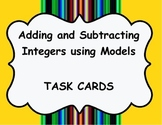 Task Cards: Adding and Subtracting Integers Using Models a