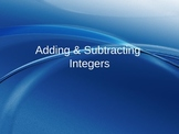 Adding and Subtracting Integers notes on PowerPoint