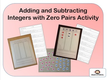 Adding and Subtracting Integers with Zero Pairs Activity
