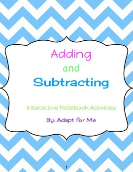 Adding and Subtracting Interactive Notebook Activities