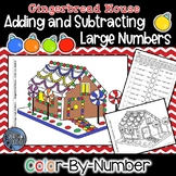 Adding and Subtracting Large Numbers Color by Number - Gingerbread Math