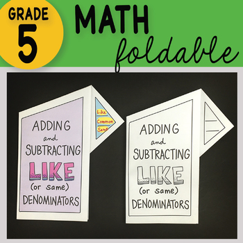 Doodle Notes - Adding and Subtracting Like Denominators Math Foldable