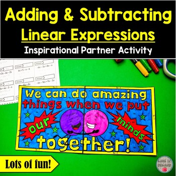 Adding and Subtracting Linear Expressions Inspirational Partner Activity