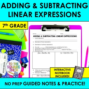 Adding and Subtracting Linear Expressions Notes