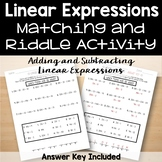 Adding and Subtracting Linear Expressions Riddle Activity