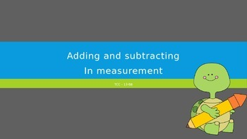 Power Point Adding and Subtracting Measurement