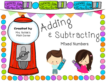 Adding and Subtracting Mixed Numbers Gumball Activity
