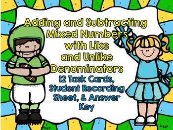 Adding and Subtracting Mixed Numbers-12 Task Cards