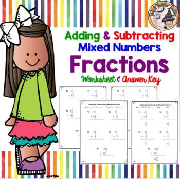 Adding and Subtracting Mixed Numbers Fractions Add Subtract Practice Worksheet