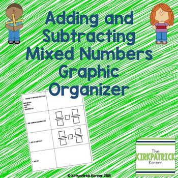 Adding and Subtracting Mixed Numbers Graphic Organizer