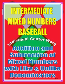 Adding and Subtracting Mixed Numbers Individual Baseball Game