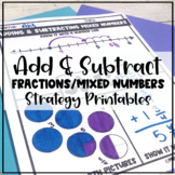 Adding and Subtracting Mixed Numbers (Like Denominators) Strategies Packet