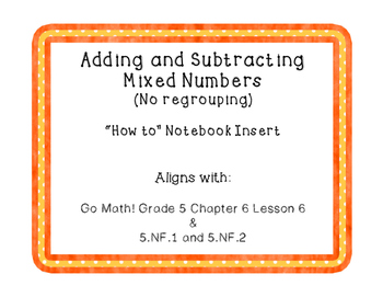 Adding and Subtracting Mixed Numbers (No Regrouping and No Common Denominator)