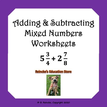 Adding and Subtracting Mixed Numbers Practice