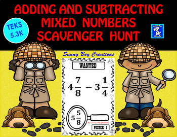 Adding and Subtracting Mixed Numbers Scavenger Hunt
